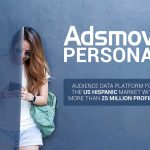 Adsmovil Launches 'Adsmovil Personas' Audience Data Platform for the U.S. Hispanic Market with More Than 25 Million Profiles